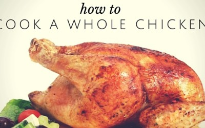 Pantry Raid: How to Cook a Whole Chicken