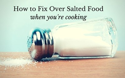 How to Fix Over Salted Food When You're Cooking