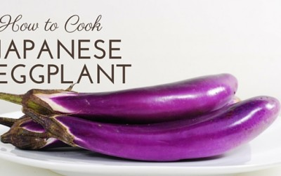Pantry Raid: How to Cook Japanese Eggplant