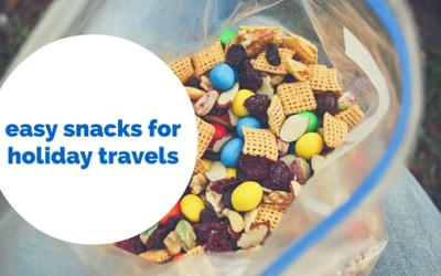 Easy Snacks That Are Perfect for Holiday Traveling