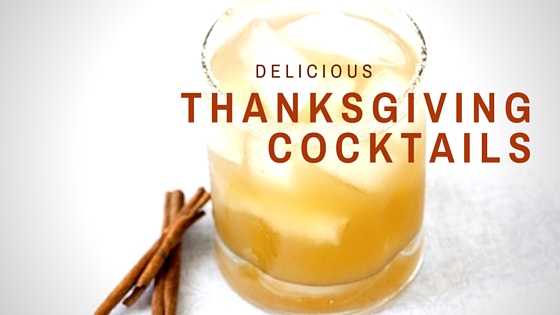 3 festive thanksgiving cocktails for the holidays the for Thanksgiving holiday drinks alcohol