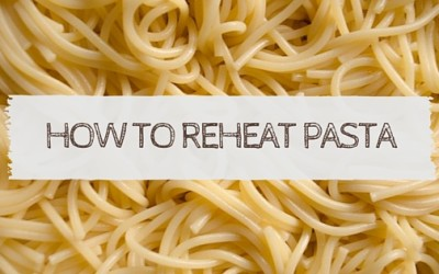 How to Reheat Pasta Leftovers