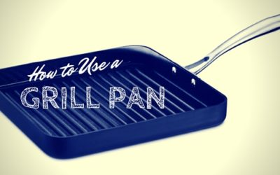 Pantry Raid: How to use a Grill Pan
