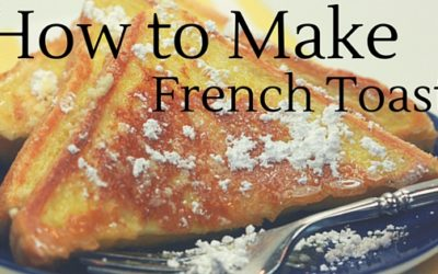 Pantry Raid: How to Make French Toast
