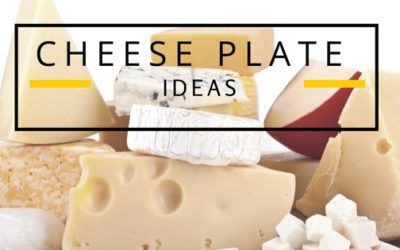 Cheese Platter Ideas to Perfectly Complement Your Dinner Party
