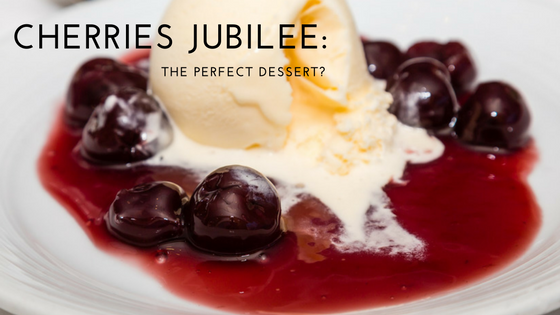 What is Cherries Jubilee and Why is it the Perfect Dessert?