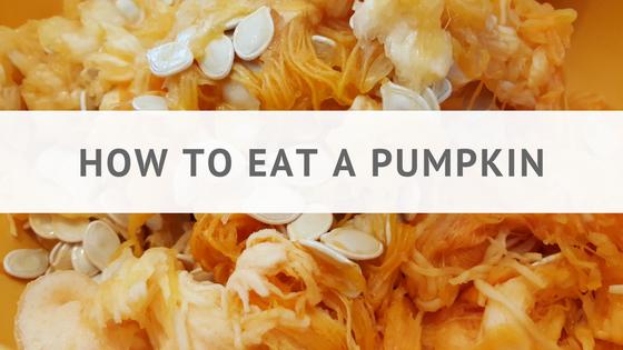 Pantry Raid: How to Eat a Pumpkin
