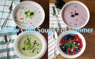 Cold Soups For Summer: Easy and Delicious